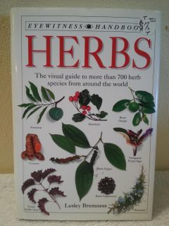 Herb book visual guide to more than 700 herb species