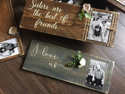 Sisters are the best of friends ~ Wood Picture Frame ~ Handmade ~ Available now!