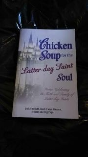 Softback chicken soup for the latter-day saints
