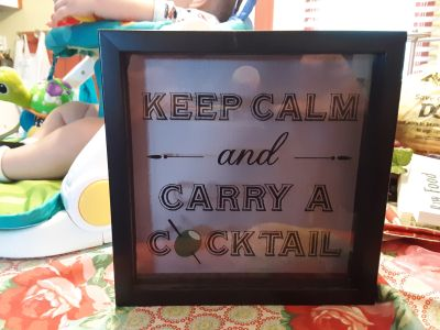 """""""Keep Calm and Carry a Cocktail """""""