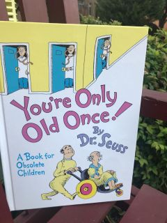 DR SEUSS YOUR ONLY OLD ONCEGreat Condition