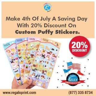 Make 4th Of July A Saving Day With 20% Discount On Custom Puffy Stickers