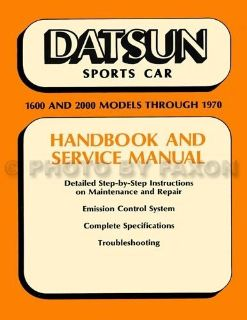 Buy Datsun 1600 and 2000 Shop Manual 1965 1966 1967 1968 1969 1970 Roadster Repair motorcycle in Riverside, California, United States, for US $49.00