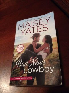 Bad News Cowboy. Maisey Yates. Paperback. Pick up at Target in McCalla on Thursdays 5:15 to 6:00pm.