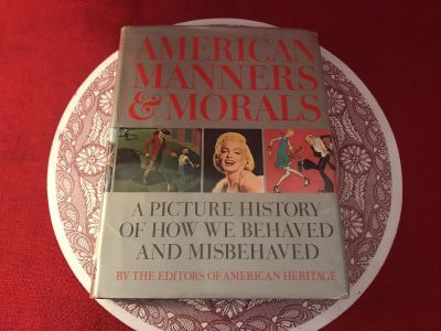 American Manners & Morals. Hard Cover
