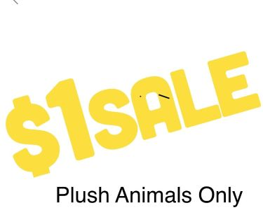 $1 sale! Plush animals only!! (Coca-cola bear excluded)