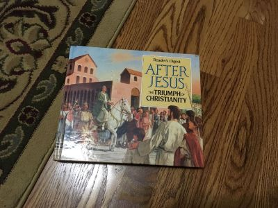 Reader s Digest After Jesus The Triumph of Christianity. Excellent condition. Gallatin unless going to H ville.