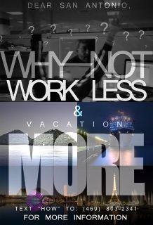 Work less, Vacation more low hours, high pay