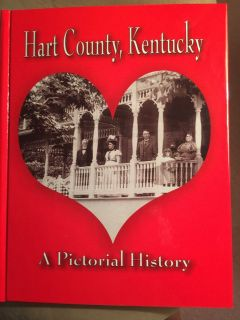 Hart County, Kentucky Pictorial History Book