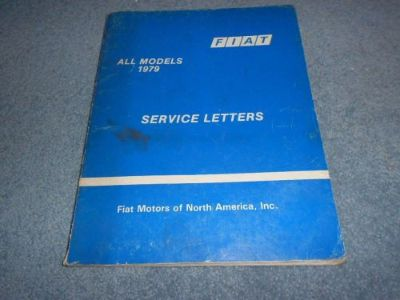 Find 1979 FIAT SERVICE LETTERS ALL MODELS 124 128 X1/9 BRAVA STRADA SPIDER FACTORY motorcycle in Livonia, Michigan, United States, for US $18.99