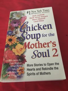 Chicken soul for the Mother's soul 2
