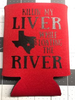 Killing My Liver Koozie