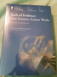 Trails pf Evidence: How Forensic Science Works