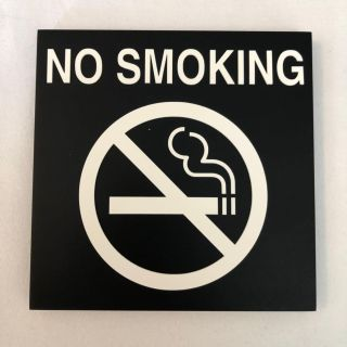 New Corian No Smoking sign. Approximately 5x5 Etched for screw or nail to hang. Or you can use 3M strips.
