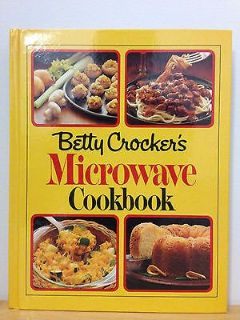 Vintage 1981 Betty Crocker's Microwave Cook Book Hard Cover 298 Pages of Recipes
