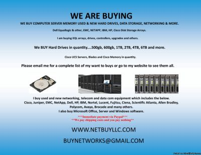 $ WANTED TO BUY $ WE BUY USED AND NEW COMPUTER MEMORY/RAM, CPU S/NETWORKING/DRIVES CISCO, INTEL, EMC &MORE WE BUY COMPUTER SERVERS, NETWORKING, MEMORY, DRIVES, CPU S, RAM & MORE DRIVE STORAGE ARRAYS, HARD DRIVES, SSD DRIVES, INTEL & AMD PROCESSORS, DAT