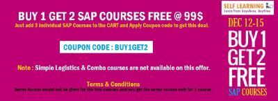 LAST 2 DAYS : BUY 1 GET 2 SAP COURSES FREE @ 99 $ ( OFFER VALID from 12th - 15th DEC'16 only - http://www.selflearningsap.com