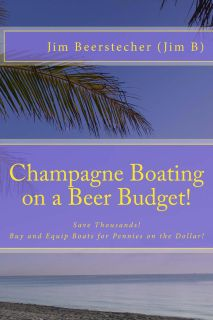 Buy Boats Dirt Cheap! My New BOOK Can Save YOU Thousands! Boats, Gear, Power or Sail!