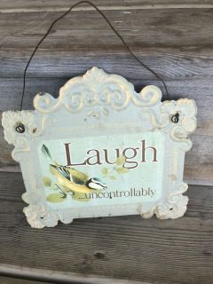 Laugh...Uncontrollably sign