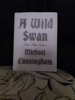 A Wild Swan And Other Tales, First Edition Hardback