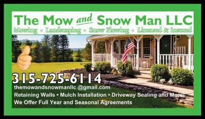 The Mow And Snow Man -Mowing -Landscaping -Snow Plowing LLC