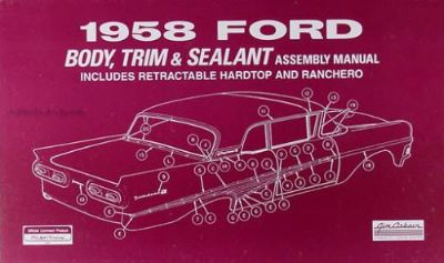 Sell 1958 Ford Car Body Assembly Manual Ranchero Fairlane Custom Suliner Retractable motorcycle in Riverside, California, United States, for US $28.95