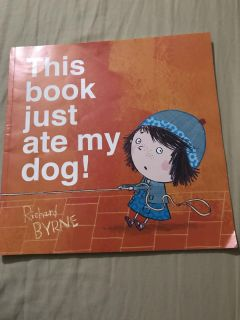 This book just ate my dog! By Richard Byrne softcover book