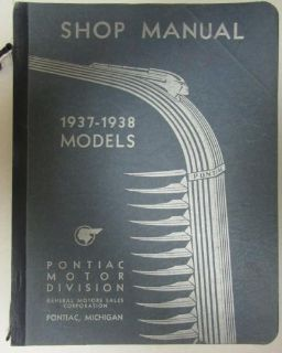 Sell Pontiac 1937 - 1938 Models Six & Eight Shop Manual Original motorcycle in Holts Summit, Missouri, United States, for US $74.38