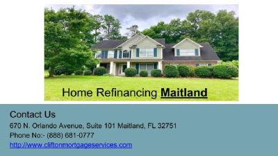 Get Low-Priced Home Refinancing Services In Maitland - Clifton Mortgage