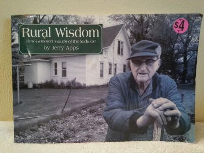 Rural Wisdom time honored values of the Midwest