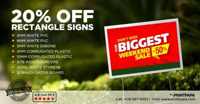Avail 20% Off on Rectangle Signs Printing from PrintPapa