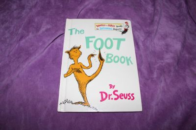 The Foot Book: Dr. Seuss's Wacky Book of Opposites by Dr. Seuss