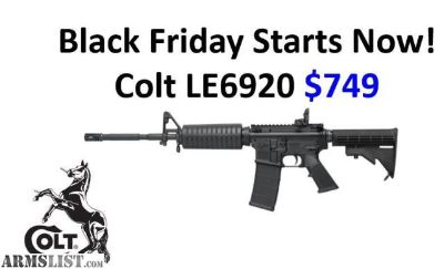 For Sale: Colt LE6920 AR-15 $749 With $25 Shipping