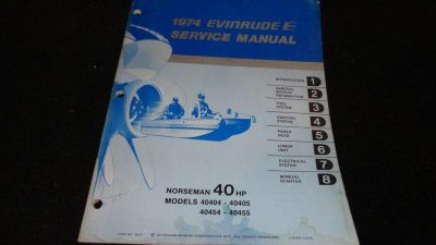 Find USED EVINRUDE OUTBOARD MOTOR SERVICE MANUAL 1974 40HP MODEL 40404-05, 40454-55 motorcycle in Gulfport, Mississippi, US, for US $19.95