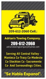 Adrians Towing Company and Transport 209-612-2060 Manteca ca modesto ca .