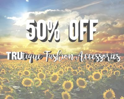 This month, enjoy 50% All fashion accessories in the TRUtique!