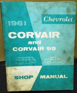 Purchase 1961 Chevrolet Corvair Dealer Service Shop Manual Original 95 Repair motorcycle in Holts Summit, Missouri, United States, for US $34.61