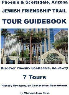 Phoenix Scottsdale Jewish Friendship Trail Guidebook & Tours