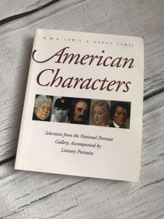 American Characters: Selections from the National Portrait Gallery, Accompanied By Literary Portraits Coffee Table Book