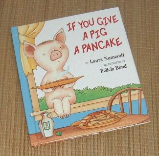 Vintage 1998 If You Give A Pig A pancake Hard Cover Book Age Range 4 - 8