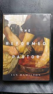The Reformed Pastor A Teaching Series by Ian Hamilton