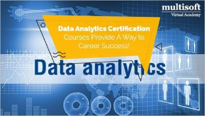 Data Analytics Certification Courses Provide A Way to Career Success!