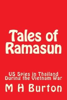 $2.99 New Book: Tales of Ramasun: US Spies in Thailand During Vietnam