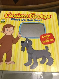 VGUC! Board Book! Curious George! What Do You See? A Book Of Mirrors! NS Meet AB Park or PPU