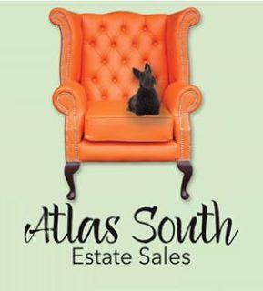 ATLAS SOUTH ESTATE SALES is in..