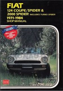 Buy 1971-1984 Fiat 124 and 2000 Shop Manual Coupe and Spider Clymer Repair Service motorcycle in Riverside, California, United States, for US $42.95
