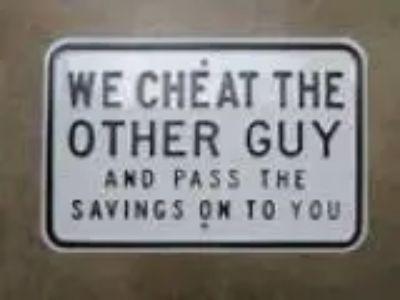 WE CHEAT THE OTHER GUY . . . . (Mukwonago)