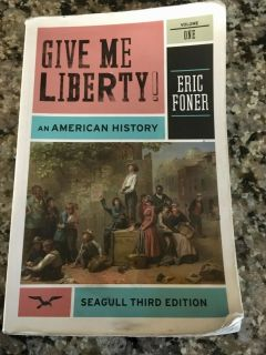 College US history textbook, give me liberty volume one, third edition