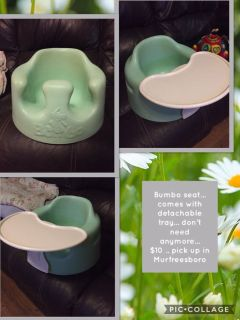 Bumbo seat... comes with detachable tray... don t need anymore... $10 .. pick up in Murfreesboro