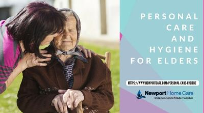 Personal Care and Hygiene for Elderly